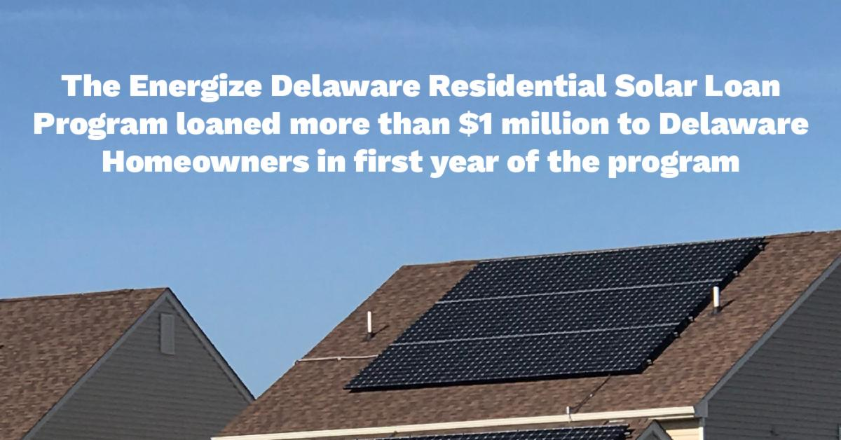 Energize Delaware Residential Solar Loan Program Reaches Milestone
