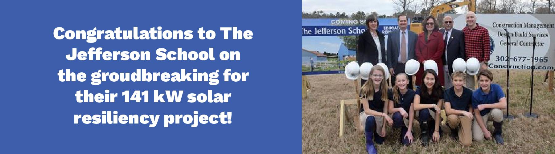 The Jefferson School breaks ground on 141 kW solar resiliency project